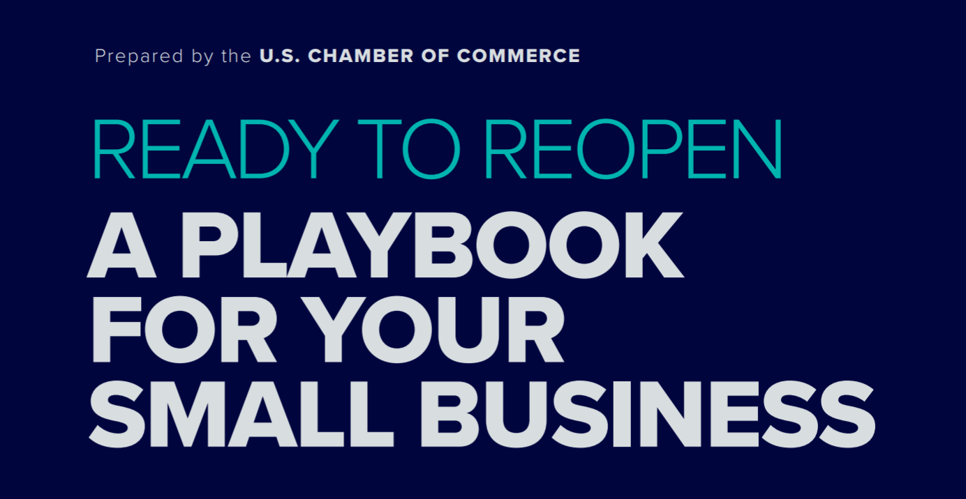 Ready to Reopen Playbook for Small Businesses US Chamber of Commerce Resources