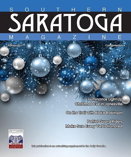 Southern Saratoga Magazine - 2017 Holiday Edition