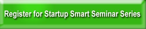 Register for Startup Smart Seminar Series