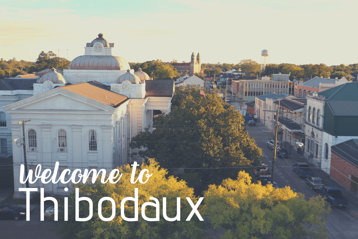 Welcome-to-Thibodaux-w3000.png