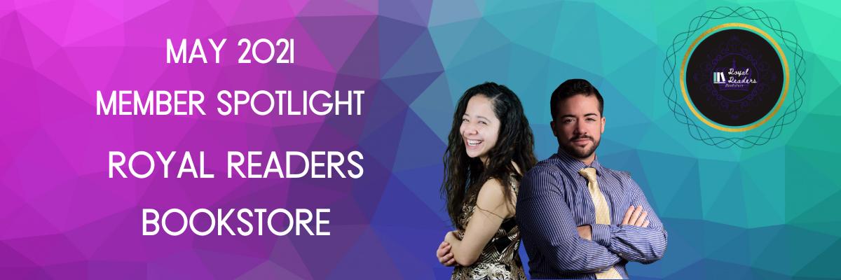 May-2021-Member-Spotlight-Royal-Readers-Bookstore(2).png