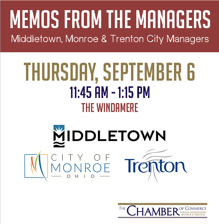 Memos From the Manager; Monthly Business Luncheon; Chamber of Commerce