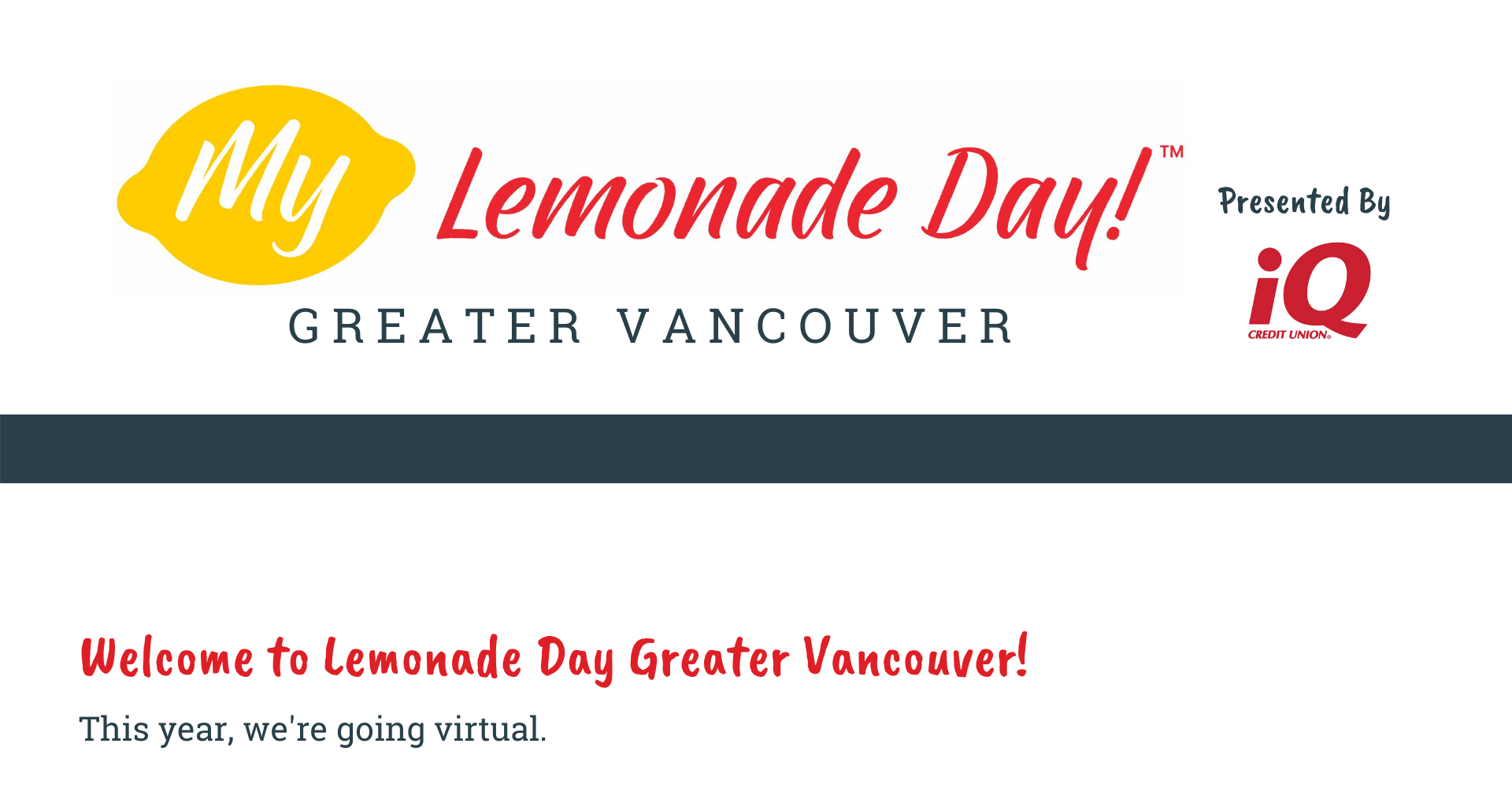 my lemonade day greater vancouver presented by iq credit union vancouver washington welcome to lemonade day greater vancouver this year, we're going virtual