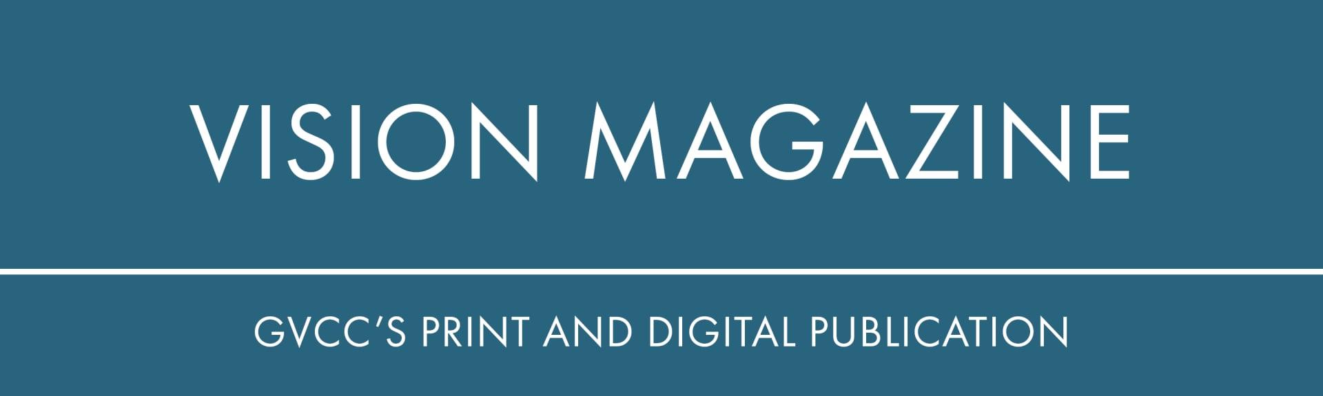 Vision Magazine Bi-monthly publication print digital Greater Vancouver Chamber of Commerce networking organization membership read Southwest Washington Business Community