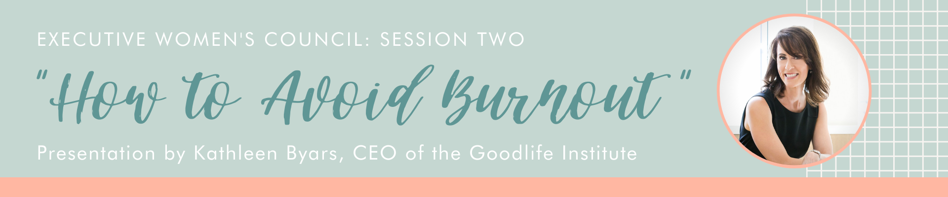 How to Avoid Burnout Women in LEadership Executive Women's Council Session two