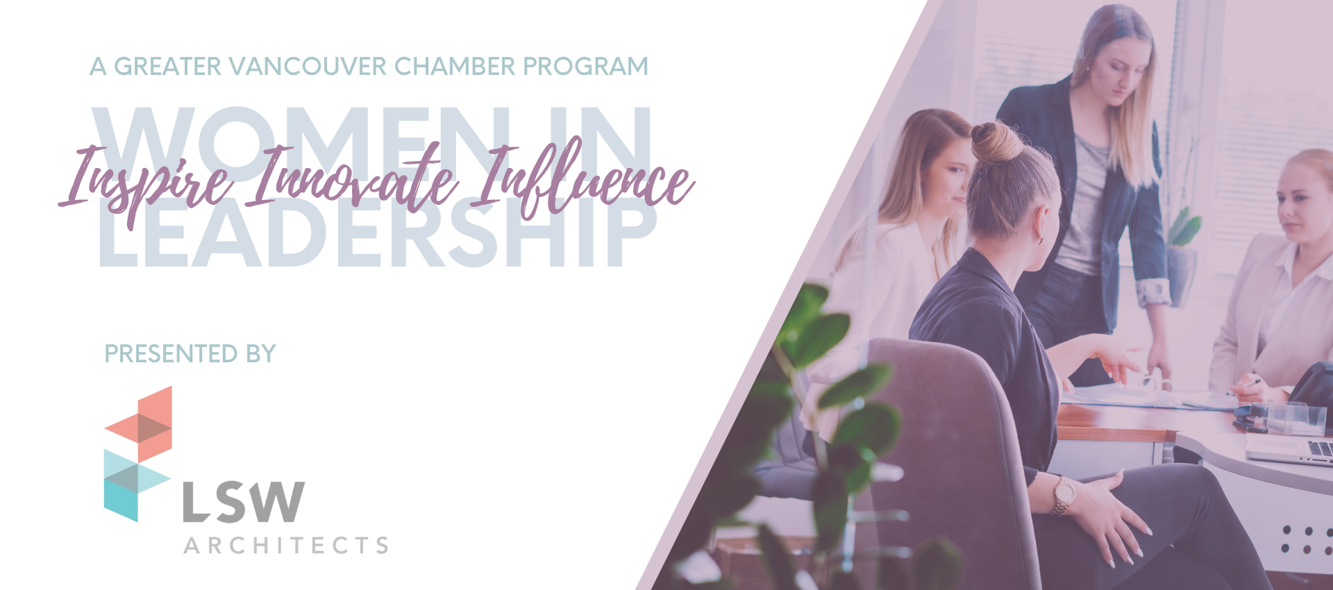 women who mean business greater vancouver chamber program inspire innovate influence presented by lsw architects
