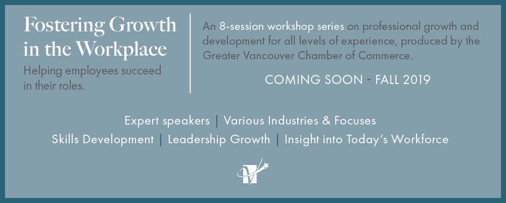 workshop series fostering growth in the workplace greater vancouver chamber of commerce usa