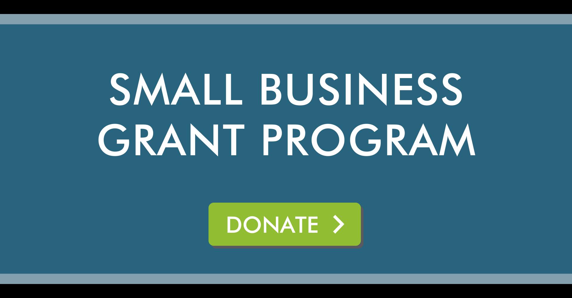 small business grant program donate cta