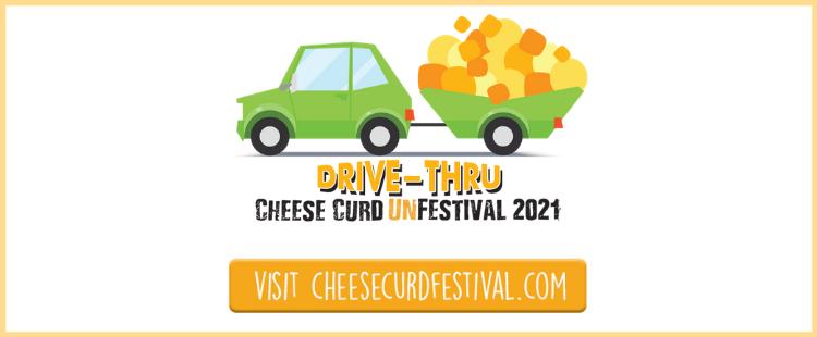 Drive-Thru Cheese Curd unFestival