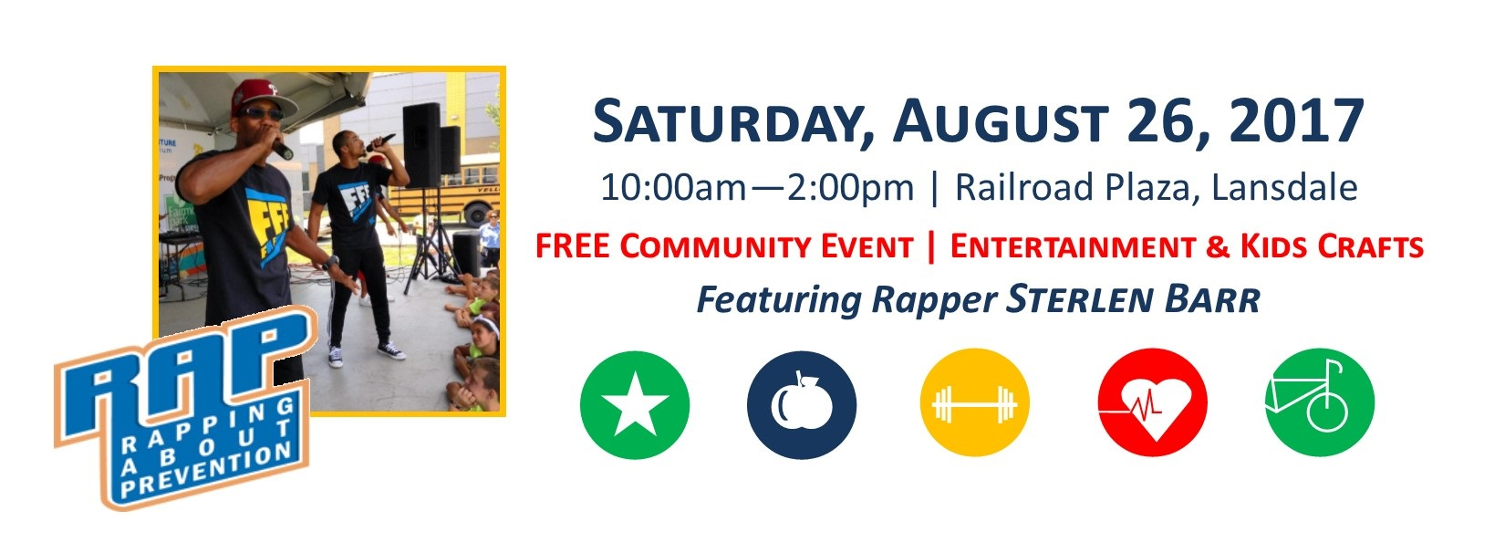 Health and Wellness Fair Saturday August 26 in Conjunction with Lansdale Founders Day. Featuring Rapper Sterlen Barr and Rapping About Prevention.