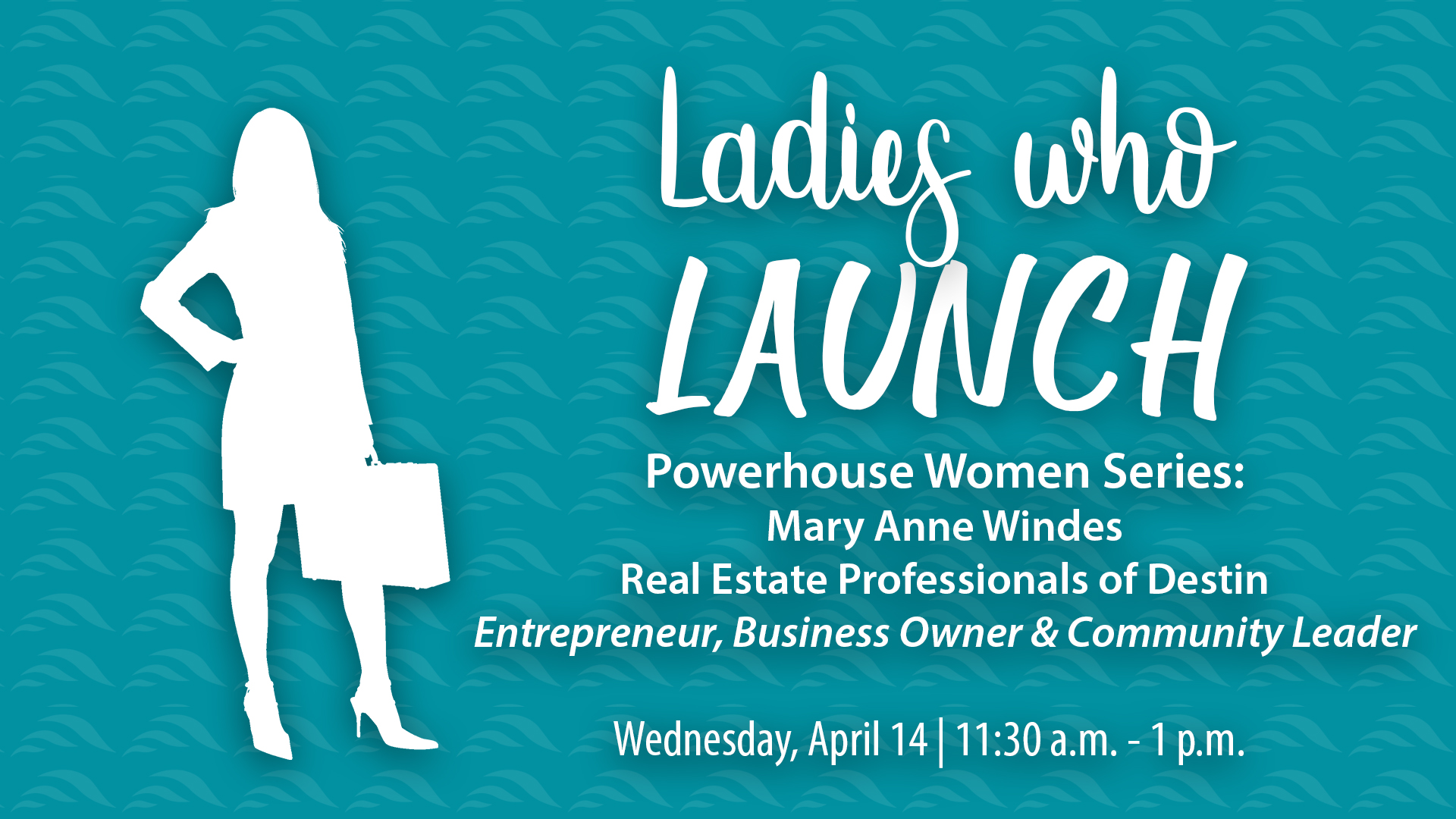 Ladies Who Launch Mary Anne Windes