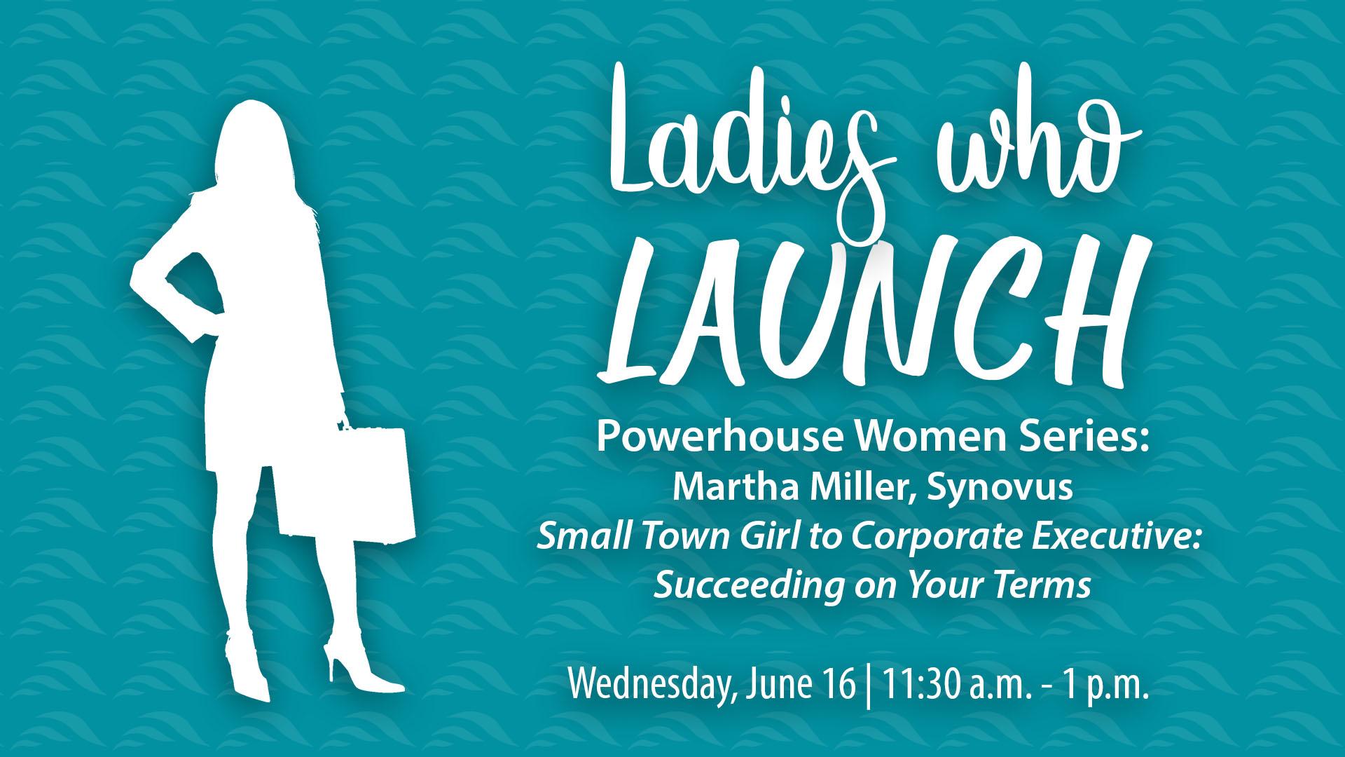 Ladies Who Launch: Martha Miller, Synovus