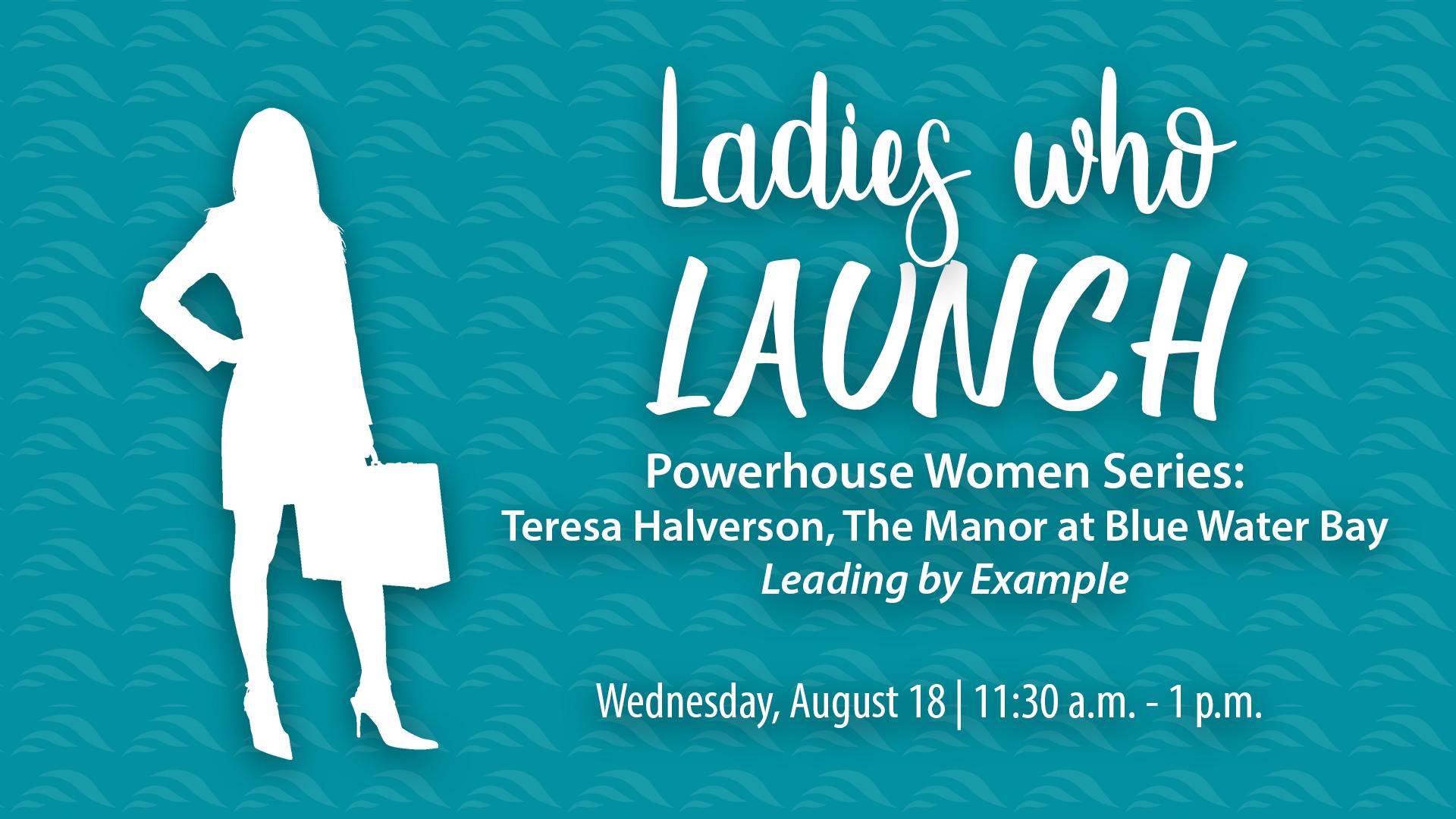 Ladies Who Launch Teresa Halverson