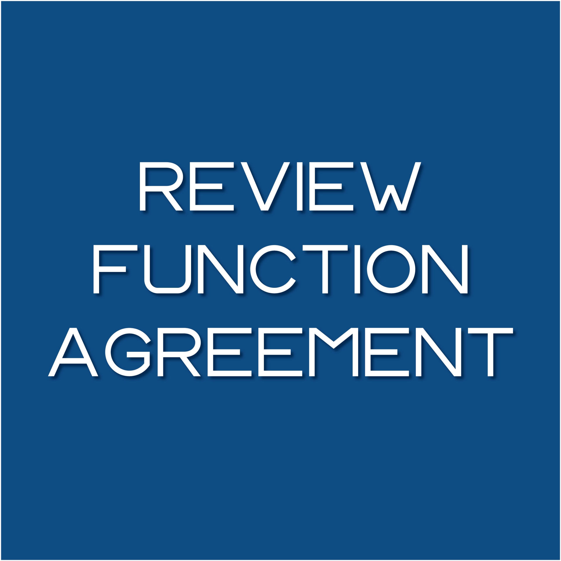 Review Function Agreement Button