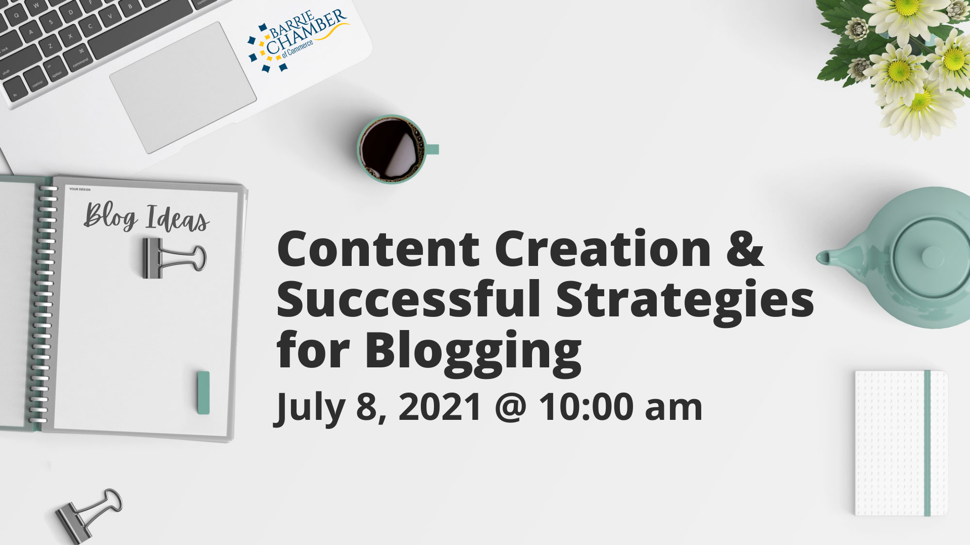 Content Creation & Successful Strategies for Blogging @ 10:00 am