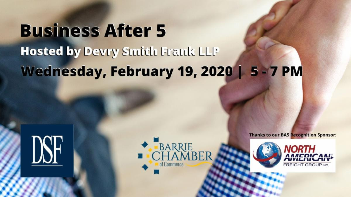 Business After 5 - Hosted by Devry Frank Smith LLP - February 19, 2020