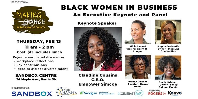 Making Change Across Simcoe County - Black Women in Business - Executive Keynote & Panel