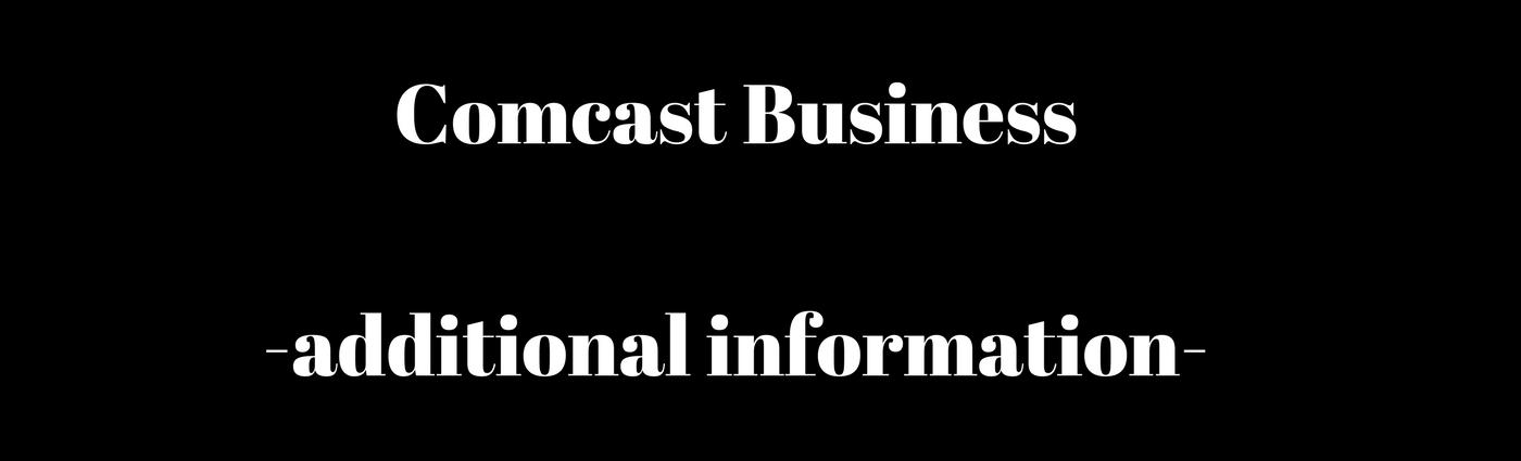 Comcast_Additional-information.png