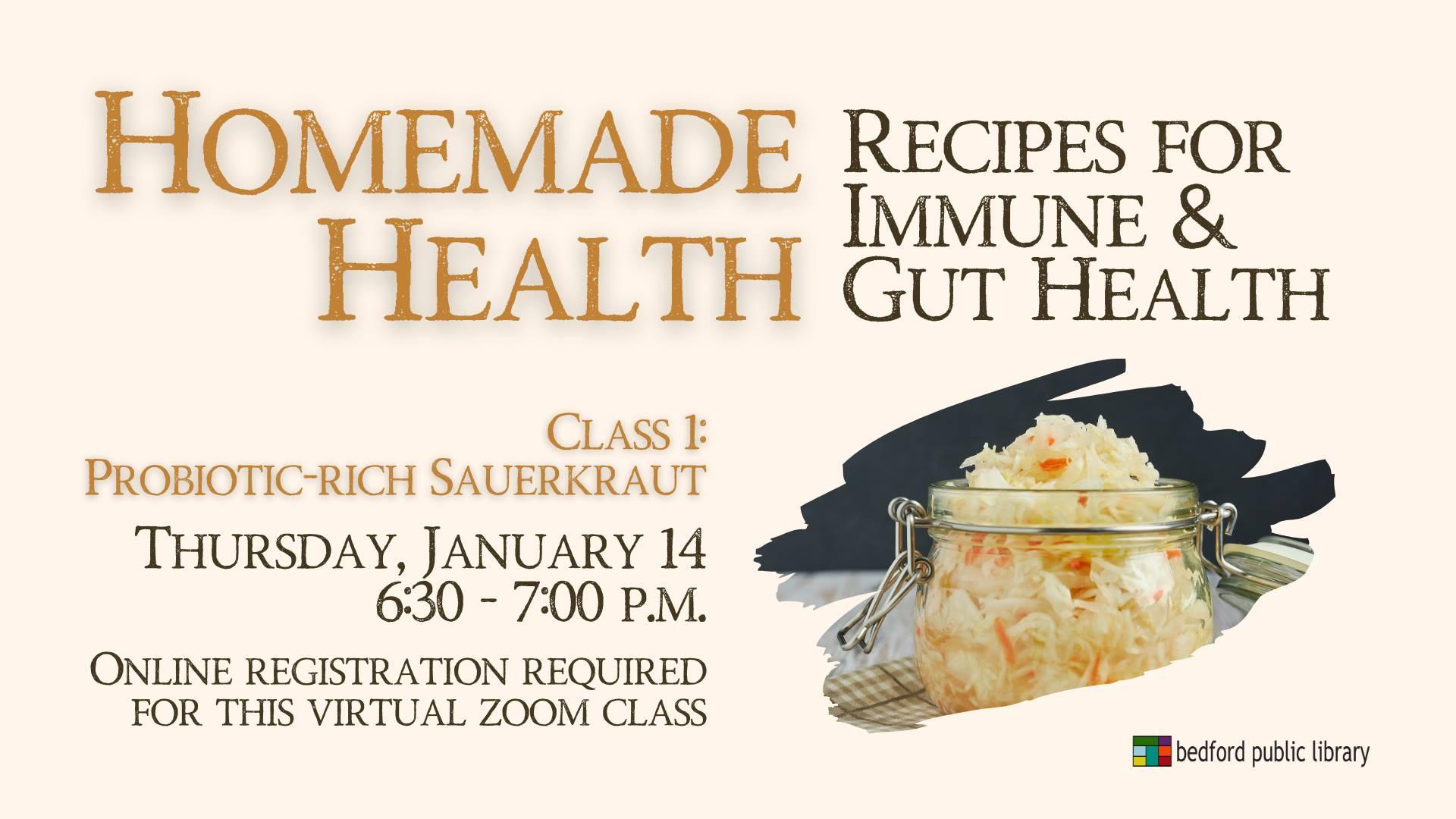 Homemade Health: Recipes for Immune & Gut Health