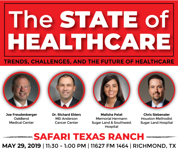 The State of Healthcare - May 29, 2019 - – Fort Bend Chamber