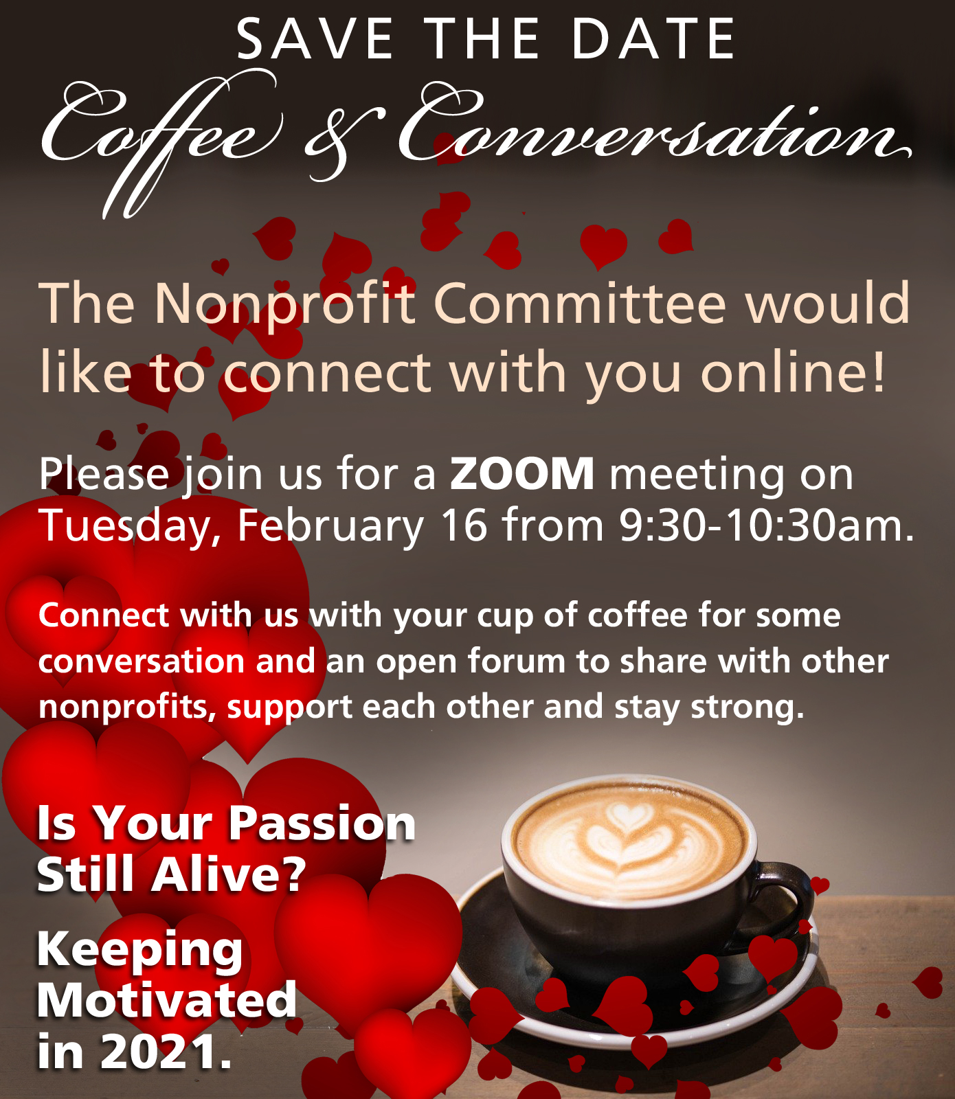 Coffee & Conversation: Is Your Passion Still Alive? Keeping Motivated in 2021.