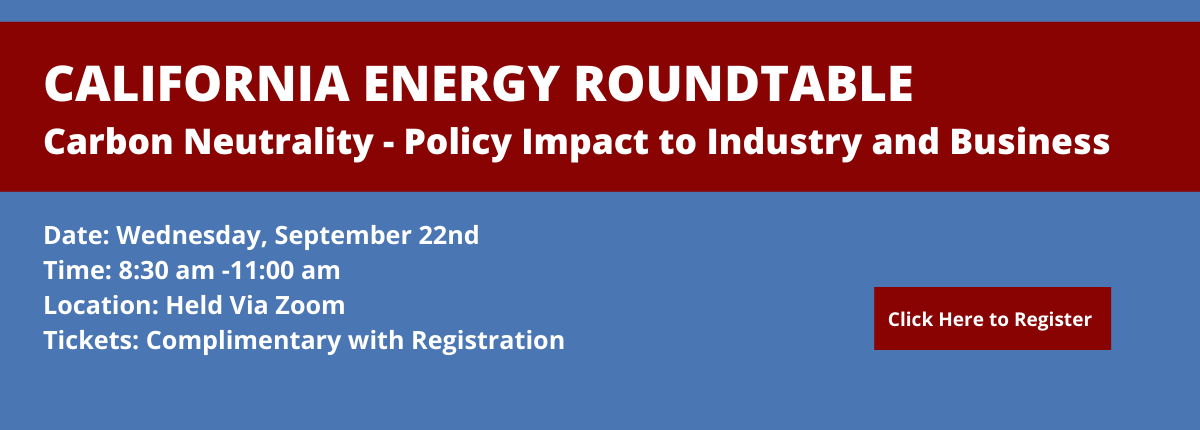 California-Energy-roundtable-Carbon-Neutrality---Policy-Impact-to-Industry-and-Business.png