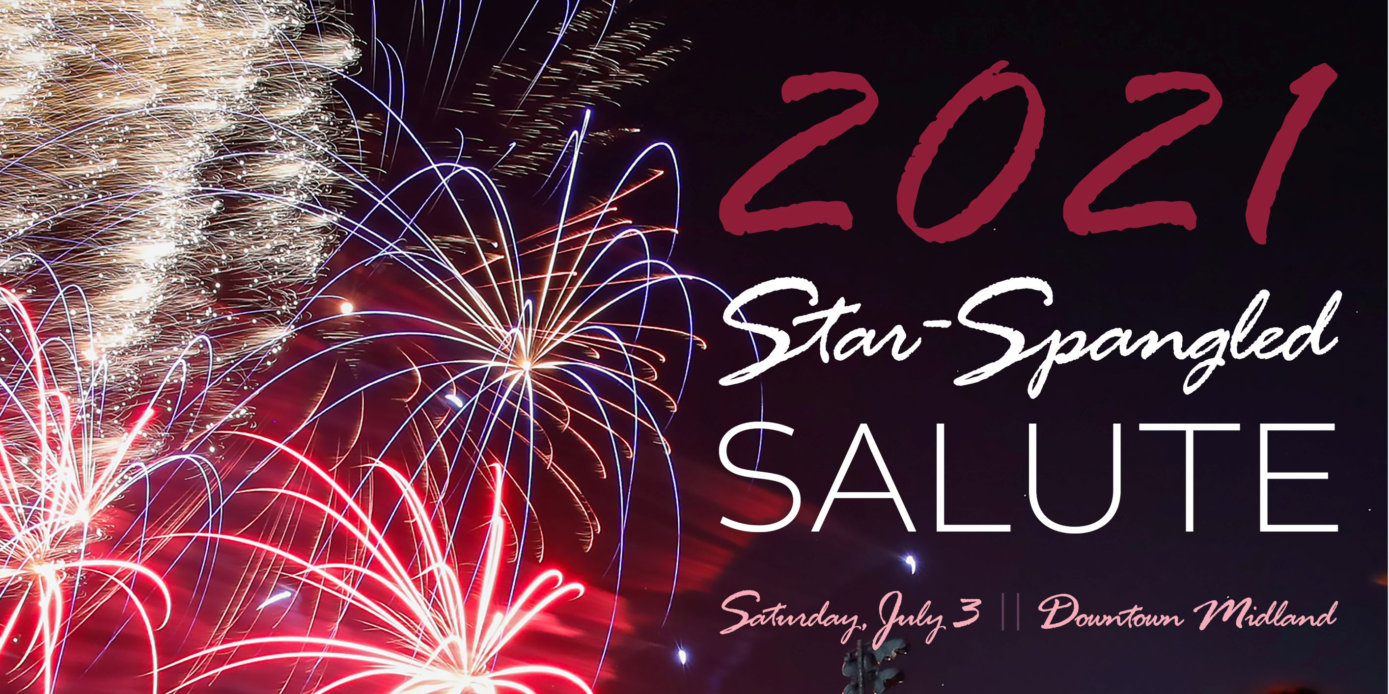 2021 Star-Spangled Salute - Midland Chamber of Commerce