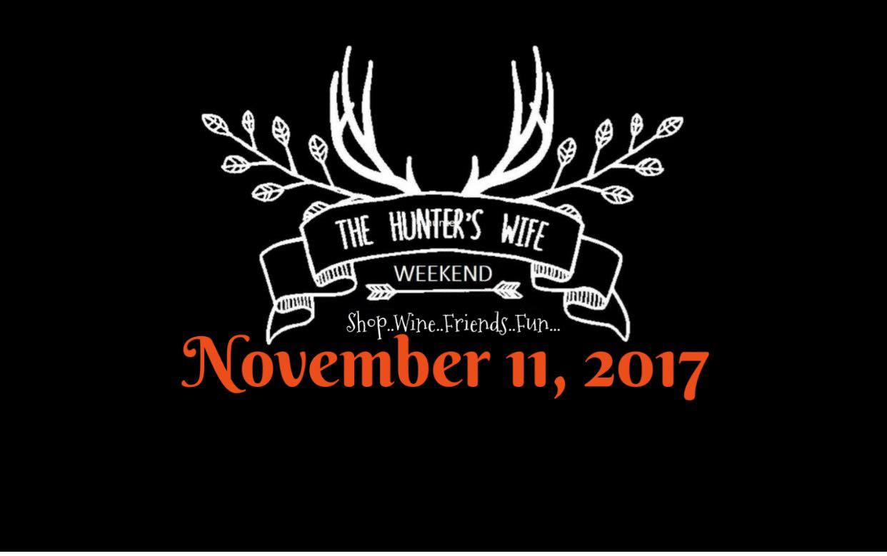 Hunters-Wife-Weekend-11.11.17.jpg