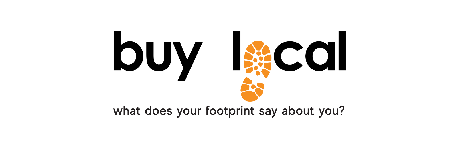 Buy Local - What Does Your Footprint Say About You?