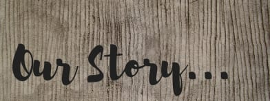 Our-Story...-w392.jpg