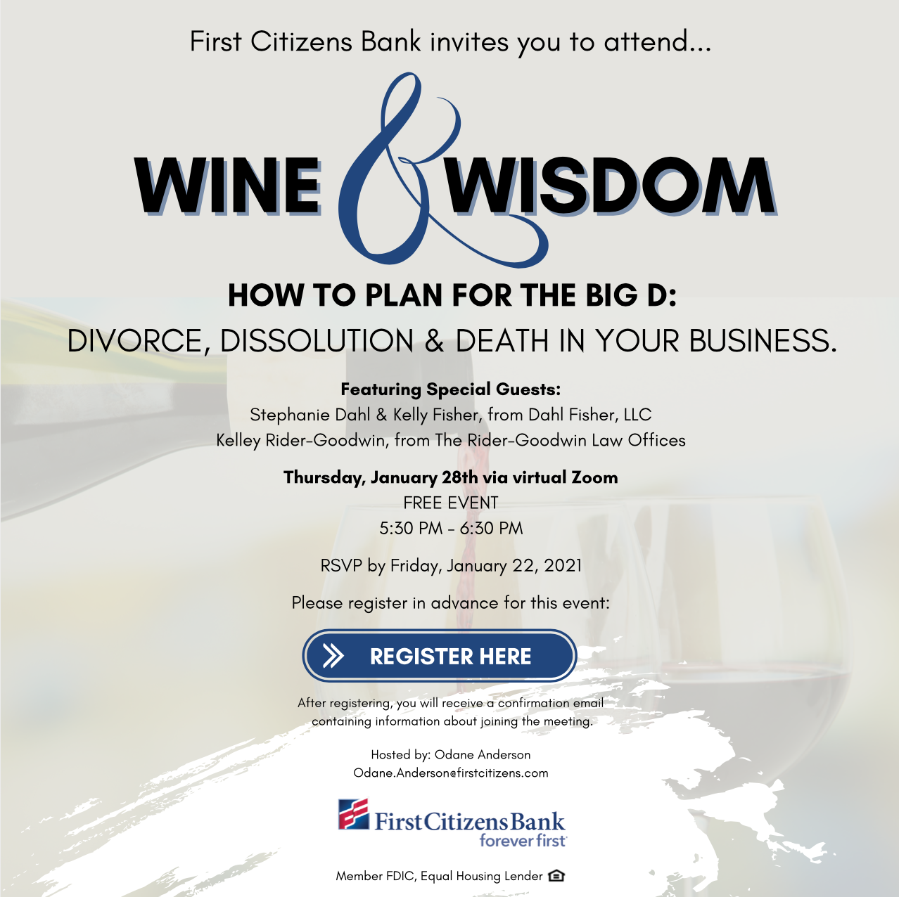 First Citizens Bank invites you to attend Wine & Wisdom on January 28th.