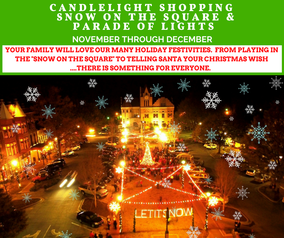 Candlelight Shopping - Snow On The Square - Parade of Lights