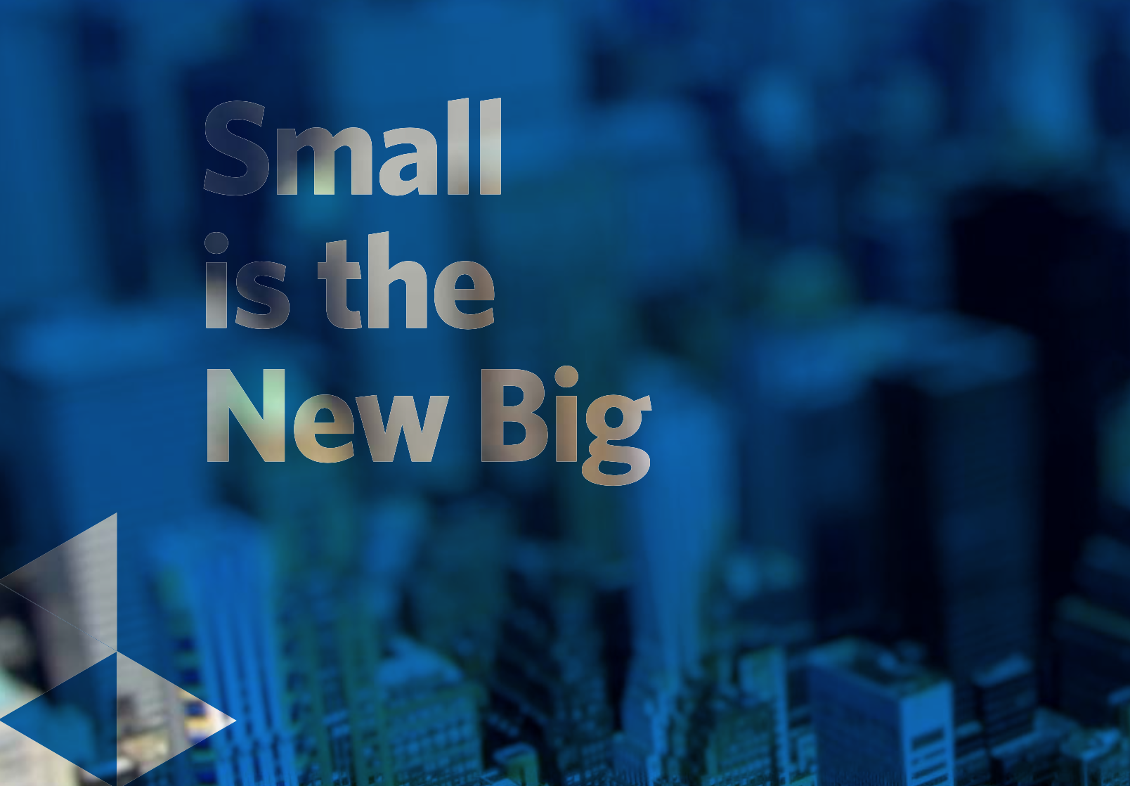 Small-is-the-New-Big_Business.png