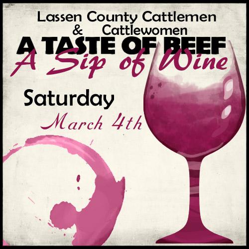 """Lassen Co. Cattlemen & Cattlewomen """"A Taste of Beef, Sip of Wine"""""""