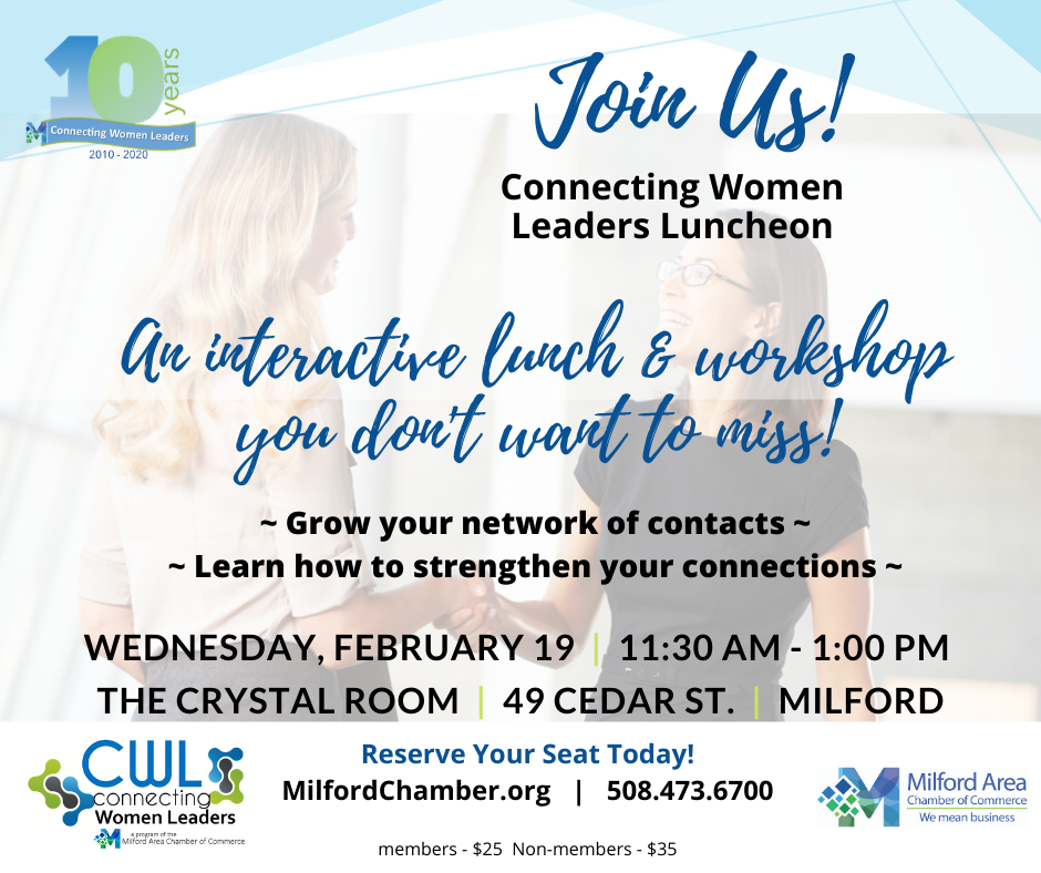 CWL Luncheon Feb 19 11:30am - 1:00 pm The Crystal Room Milford