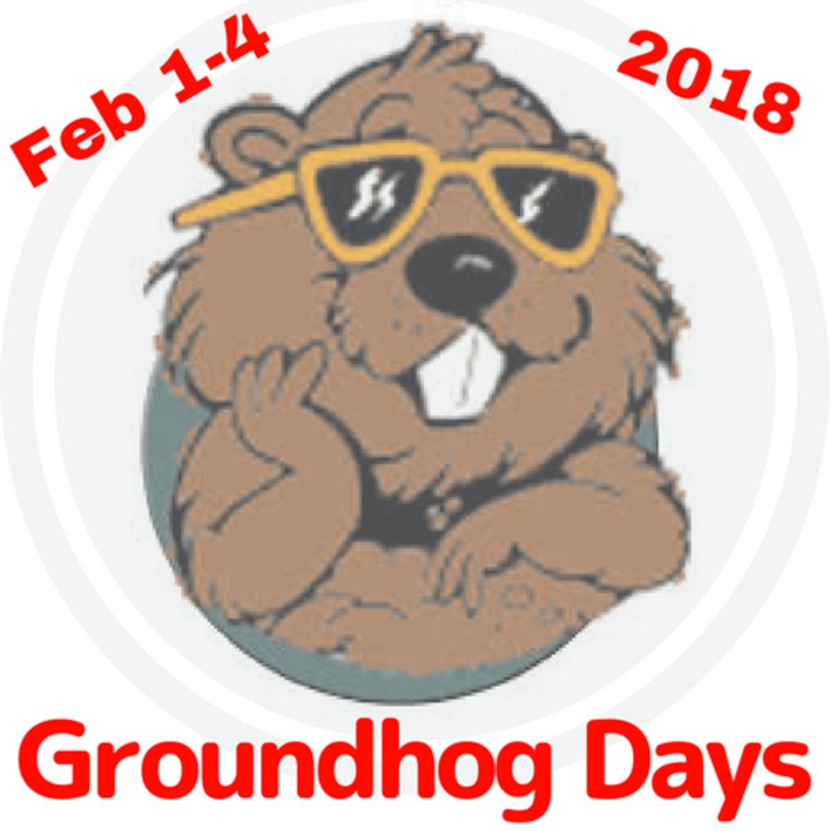 Groundhog Days Events February 1-4, 2018