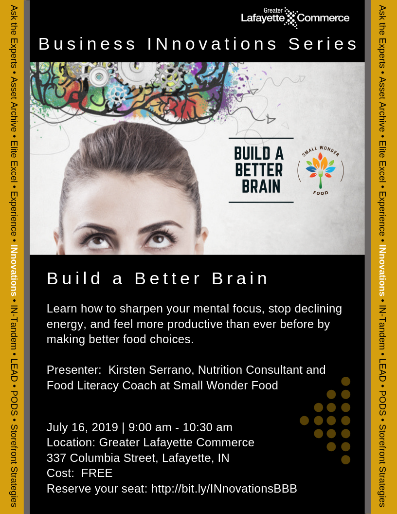 Business INnovations Series:  Build a Better Brain