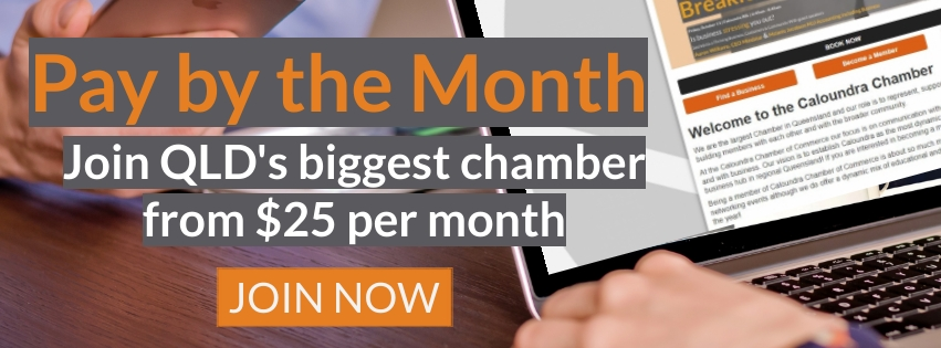 Pay by the month Caloundra Chamber of Commerce