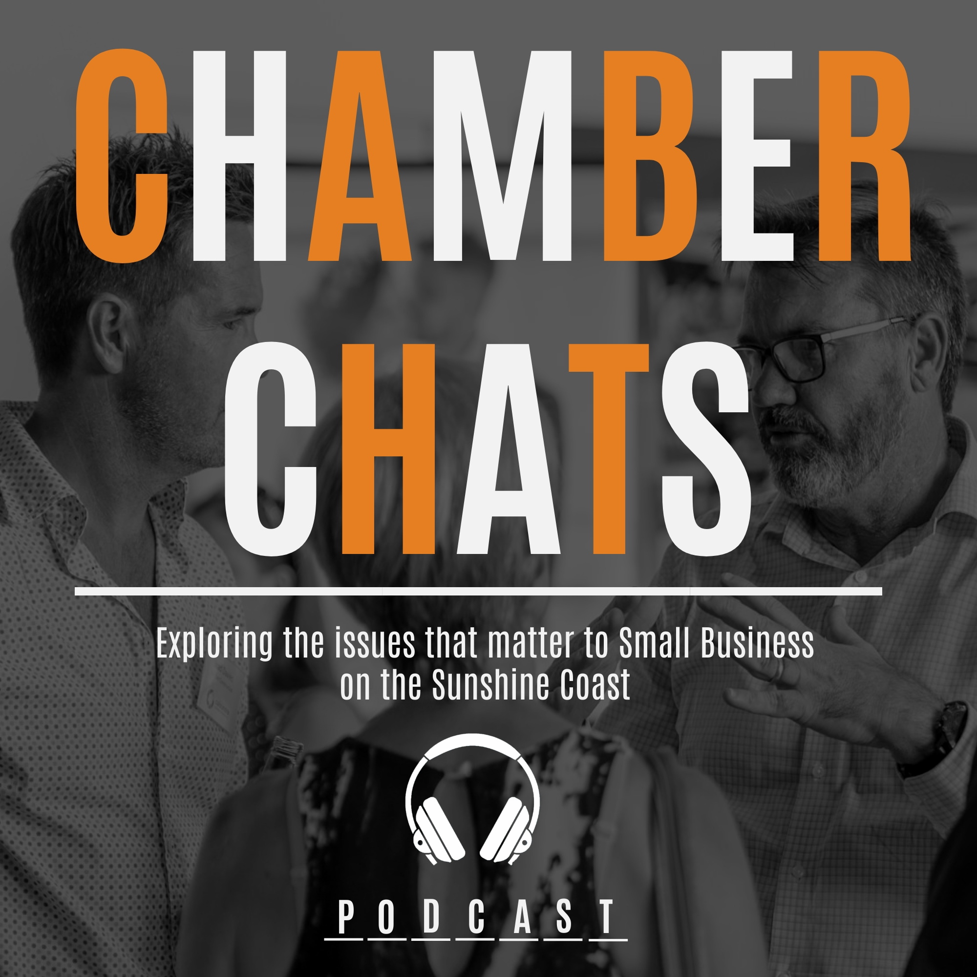 Caloundra Chamber of Commerce Podcast Chamber Chats