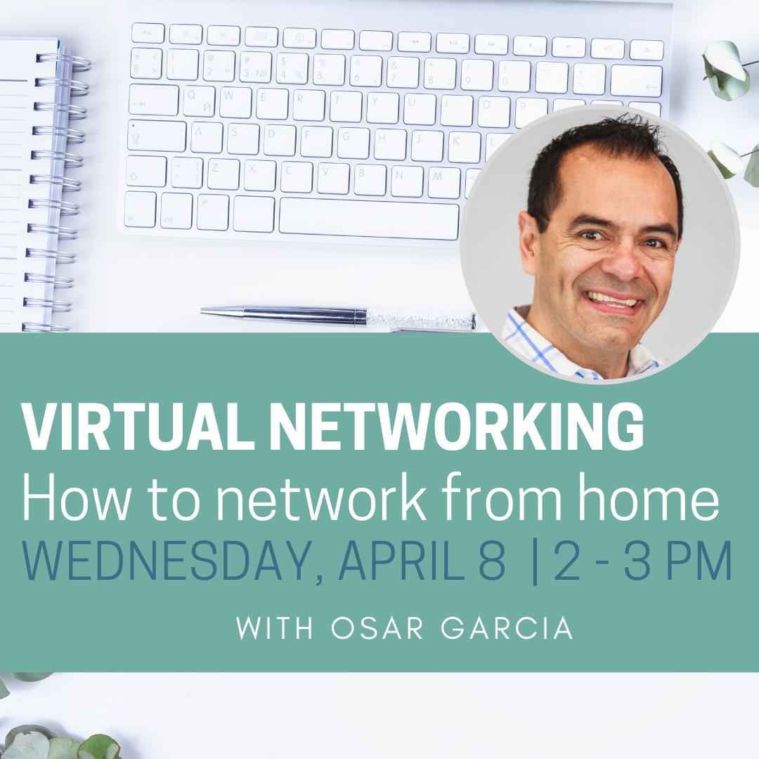 Los Altos Speaker Series: Networking Virtually with Oscar Garcia