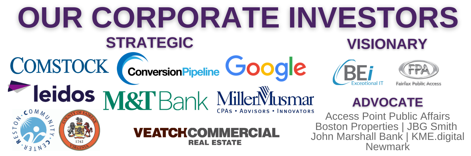 Comstock, Conversion Pipeline, Google, Leidos, M&T Bank, MillerMusmar, Reston Community Center, Veatch, BEI, Fairfax Public Access, Access Point Public Affairs, Boston Properties, JBG Smith, John Marshall Bank, KME.digital, Newmark