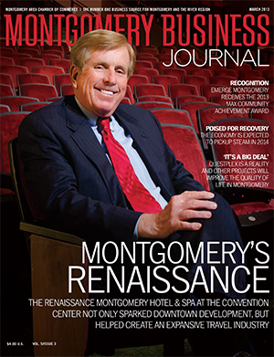 March 2013 MBJ, Montgomery Business Journal, Montgomery Chamber, David Bronner, RSA, Renaissance Montgomery Hotel & Spa at the Convention Center