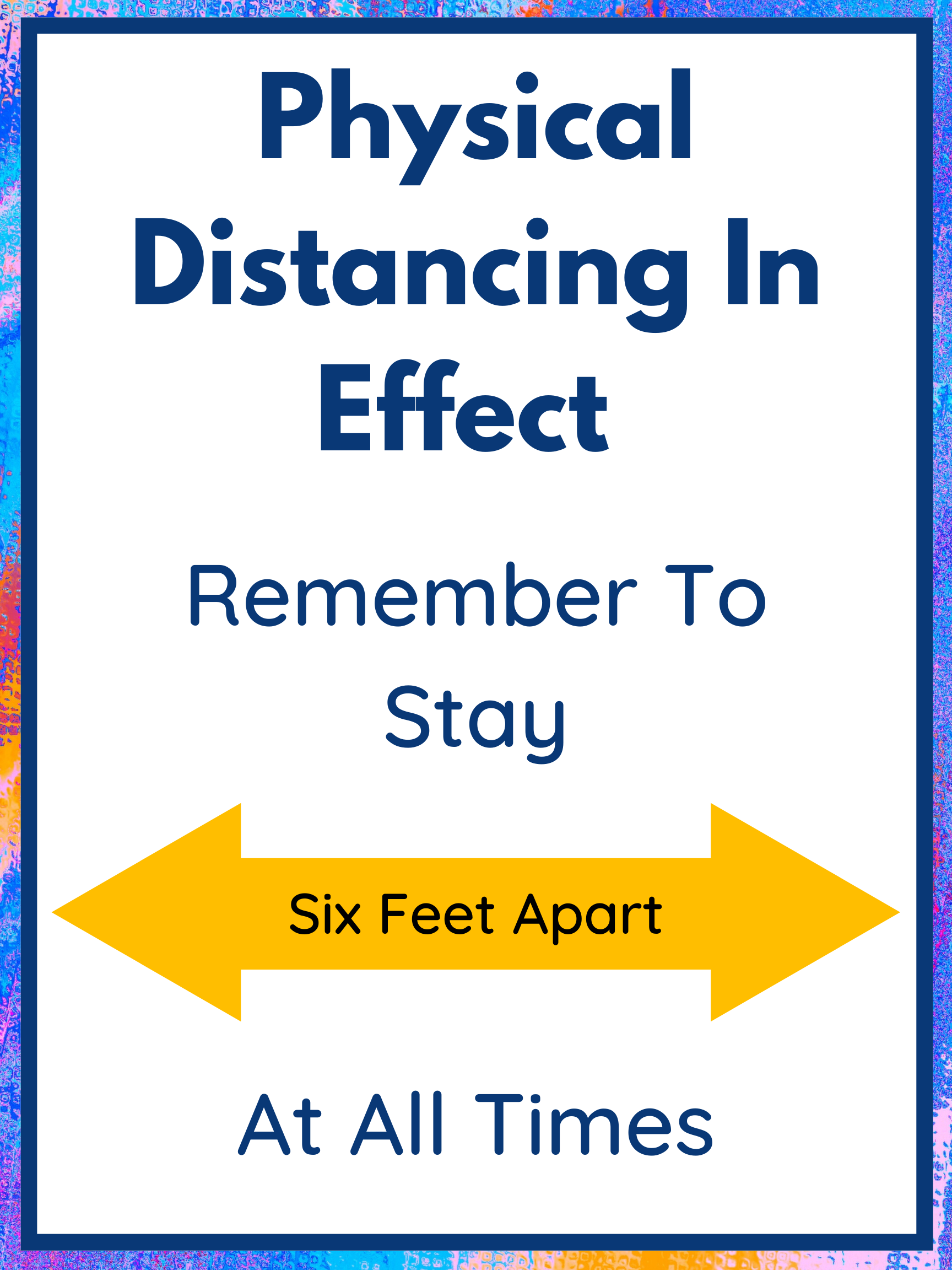 Physical-Distance-In-Effect-Sign-.png