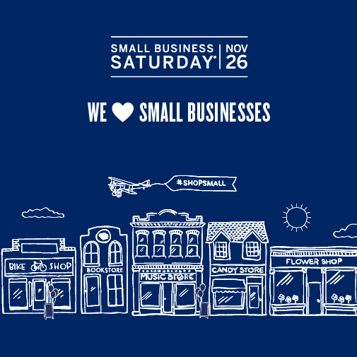 Small Business Saturday is November 26th!