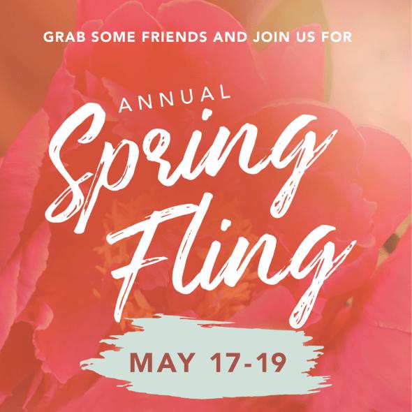 Spring Fling May 17 - 19