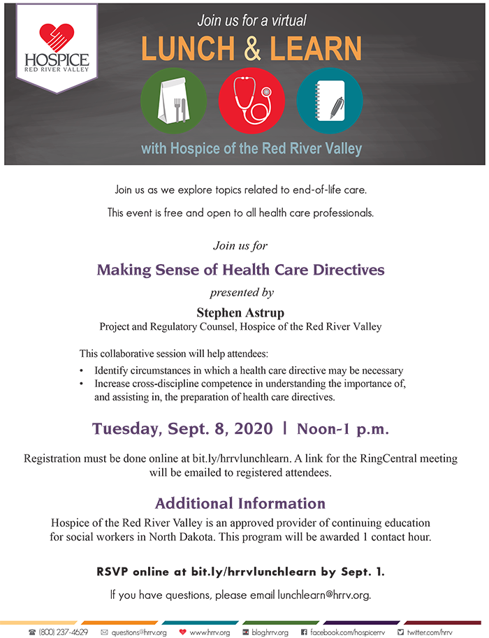 Lunch & Learn Making Sense of Health Care Directives Hosted by Hospice of the Red River Valley