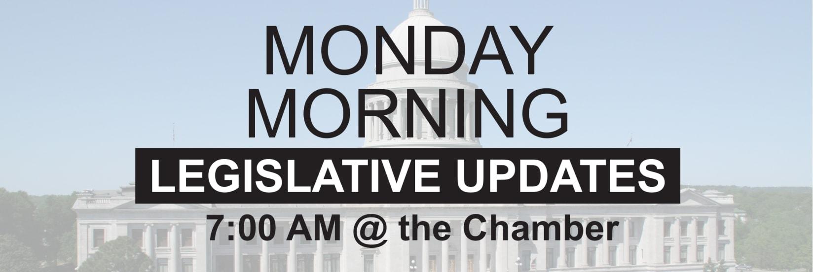 Monday-Morning-legislative-updates.jpg