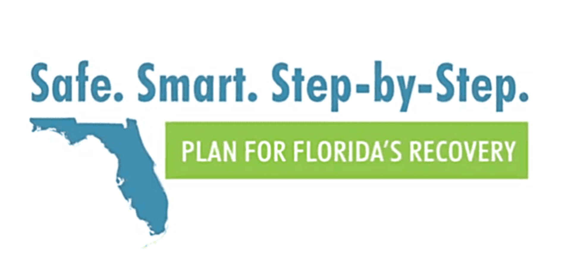 Safe Smart Steps to Reopen Florida
