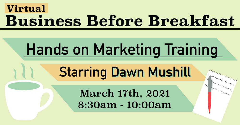 March 2021 Business Before Breakfast