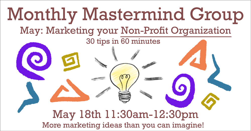 May 2021 Mastermind Group Meeting - Non Profit